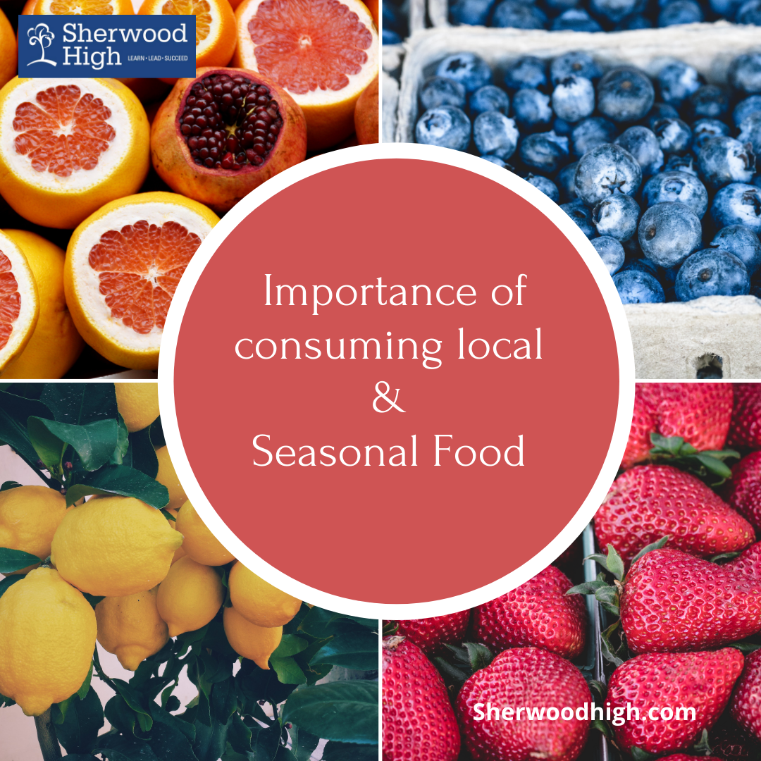 Importance of Consuming Local and Seasonal Food - Sherwood High